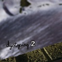 Various Artists — Dystopiaq 2 Cover Art