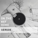 Gergoe — On the way home Cover Art