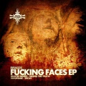 Various Artists — FUCKING FACES EP Cover Art