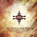 Various Artists — LONG TIME IN INDUSTRY EP Cover Art