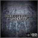 BOJCOT SELECTAH — U KNOW EP Cover Art