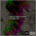 SilentK — Melt My Heart To Stone EP Cover Art