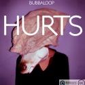 Bubbaloop — Hurts Cover Art