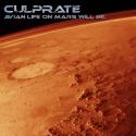 Culprate — Avian Life on Mars Will Be... Cover Art