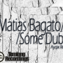 Matias Bagato — Some Dub EP Cover Art