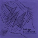 Swinga — Slow Motion EP Cover Art