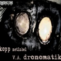 Various Artists — dronomatik Cover Art