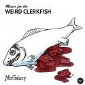 Various Artists — Music For The Weird Clerkfish Cover Art