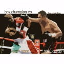 Gert 3000 vs Joel Gold — Box Champion EP Cover Art