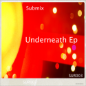 Submix — Underneath Ep Cover Art
