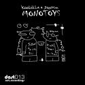 Koolkilla & Strehm — Monotoys EP Cover Art
