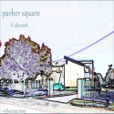 H Stewart — Parker Square Cover Art
