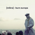 [mikra] — Burn Europa (Album) Cover Art
