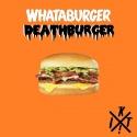 I Killed Techno! — Whataburger Deathburger Cover Art