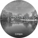 "NCOMFORTABLE — Cold War (Ephedrin7"") Cover Art"