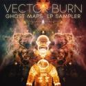 """Vector Burn — """"Ghost Maps"""" LP Sampler [www022] Cover Art"""