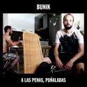 Bunik — A las penas, puñaladas Cover Art