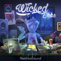 Neblina Sound — Wicked Dubs Cover Art