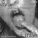 Trash — Self Destruction Is The Answer Cover Art