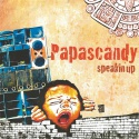 Papascandy — Speakin Up Cover Art