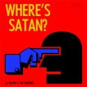 Valery & The Greedies — Where's Satan? (Re-edition 2014) Cover Art