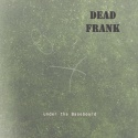 Dead Frank — Under The Basеboard Cover Art