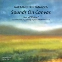 Gaetano Fontanazza — Sounds On Canvas Cover Art