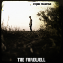 PK Jazz Collective — The Farewell Cover Art