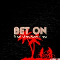 Bet On — Final Checkpoint EP Cover Art