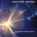 New Age Hippies — Sunshine & Rock n Roll (Edition 2013) Cover Art