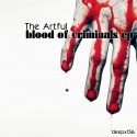The Artful — Blood Of Criminals EP Cover Art
