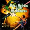 Paula Medrano & Mr. Mamadou — The Virtual Encounter (Collaboration) Cover Art