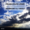 Francesco Lenzi — Harmony & Trees Cover Art