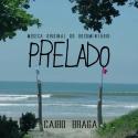 Cairo Braga — Música Original do Documentário: Prelado Cover Art