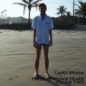 Cairo Braga — The Beachtown Years Volume Two Cover Art