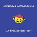 Jordan Kickdrum — Undeleted EP Cover Art