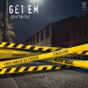 Various Artists — Children Slyness and Tatlum feat. Kordone and Cyn Roc - Get Em (The Trick) Cover Art