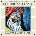 Zion Dirty Sound — Celebrity Fever / Reworks and dubs Cover Art