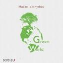 Maxim Kornyshev — Green World Cover Art