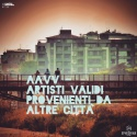 AAVV —  Artisti validi provenienti da altre città Cover Art