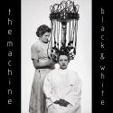 The Machine — Black & White Cover Art