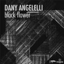 DANY ANGELELLI — Black Flower Cover Art