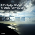 Marcel Rocha — Clouds Formations Cover Art