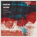 Koichi Ozaki — History Listening - EP -  Cover Art