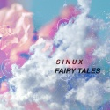 SINUX — Fairy Tales - EP -  Cover Art