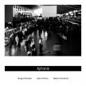 Giorgio Distante Jack D'Amico And Walter Forestiere — Aphasia Cover Art