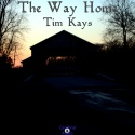 Tim Kays — The Way Home Cover Art