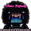 James Bigbooty — The Bigger the Booty, The Bigger the Thrill Cover Art
