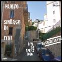 Dj Crivellator — Nuovo Sindaco Di ITRI ( Live 24 Aprile 2016) Cover Art