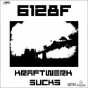 6128F — KRAFTWERK Sucks (NetlabelDay2016) Cover Art